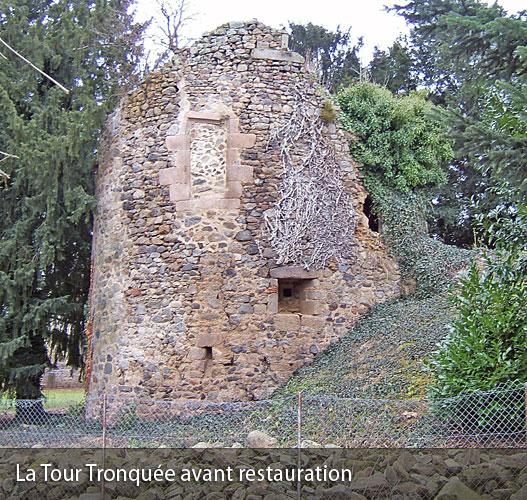 Le Tour Tronquée avant sa restauration