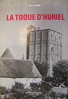 La Toque d'Huriel par Pierre Pizon